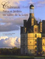 Chateaux, Parcs Et Jardins En Vallee De La Loire - Intérieur - Format classique