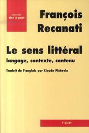 Le sens littéral ; langage, contexte, contenu - Intérieur - Format classique