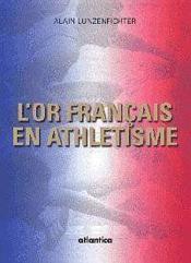 Lor Francais En Athletisme - Couverture - Format classique