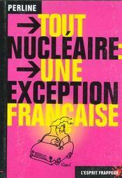 Tout nucleaire : une exception française - Intérieur - Format classique
