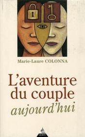 L'Aventure Du Couple Aujourd'Hui - Intérieur - Format classique