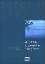 Stress Apprendre A La Gerer - Intérieur - Format classique