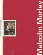 Malcolm morley - Couverture - Format classique