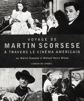 Voyage De Martin Scorsese A Travers Le Cinema Americain - Intérieur - Format classique
