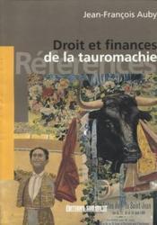 Droit et finances de la tauromachie - Couverture - Format classique