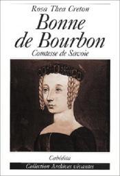 Bonne De Bourbon - Comtesse De Savoie - Couverture - Format classique