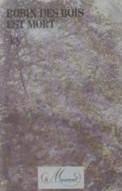 Robin Des Bois Et Mort - Couverture - Format classique