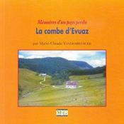 Mémoire d'un pays perdu ; la Combe d'Evuaz - Couverture - Format classique
