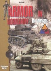 Vente livre :  Armor in normandy ; the americans  - Alexandre Thers