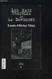 Eaux Troubles De La Dordogne (Les) - Couverture - Format classique