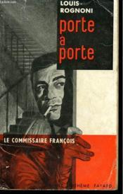 Porte A Porte. Le Commisaire Francois N° 6 - Couverture - Format classique