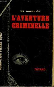 Figure D'Emepigne. Collection L'Aventure Criminelle N° 16 - Couverture - Format classique