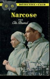 Narcose. Collection Detective Club N° 7 - Couverture - Format classique