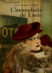 L'Inconduite De Lucie. Collection : Select Collection N° 164 - Couverture - Format classique