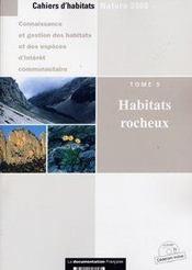 Habitats rocheux (cahiers d'habitats, t.v) - (cederom inclus)