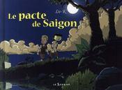 Le pacte de Saïgon - Intérieur - Format classique