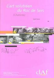 L'Art Solutreen Du Roc De Sers ; Charente - Intérieur - Format classique