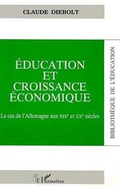 Éducation et croissance économique ; le cas de l'Allemagne aux XIX et XX siècles - Intérieur - Format classique