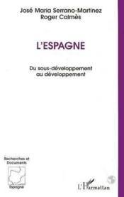 L'Espagne ; du sous-développement au développement - Couverture - Format classique