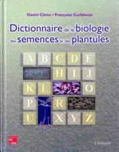 Dictionnaire de la biologie des semences et des plantules - Couverture - Format classique