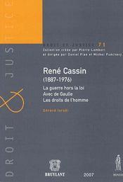 René cassin (1887-1976) ; la guerre hors la loi, avec de gaulle, les droits de l'homme - Intérieur - Format classique