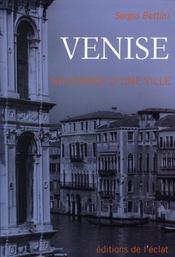 Venise ; naissance d'une ville - Intérieur - Format classique