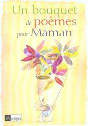 Un Bouquet De Poemes Pour Maman - Intérieur - Format classique