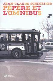 Pepere Et L Omnibus - Intérieur - Format classique
