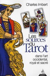 Les Sources Du Tarot Dans L'Art Occidental Royal Et Sacre - Intérieur - Format classique