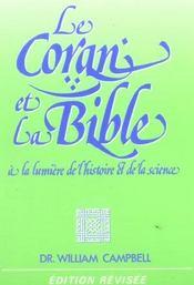 Le Coran Et La Bible A La Lumiere De L'Histoire Et De La Science - Intérieur - Format classique