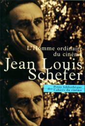 L'homme ordinaire au cinéma (édition 2005/2006) - Couverture - Format classique