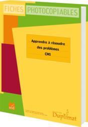Duplimat ; Cm1 ; Apprendre A Résoudre Des Problèmes - Couverture - Format classique