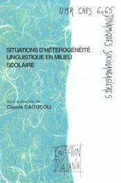 Situations D'Heterogeneite Linguistique En Milieu Scolaire - Intérieur - Format classique