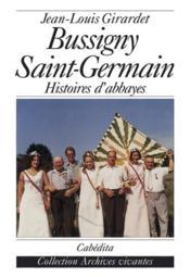 Bussigny-Saint-Germain,Histoires D'Abbayes - Couverture - Format classique