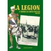 La légion à travers les cartes postales (1900-1962) - Couverture - Format classique