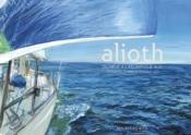 Alioth ; du rêve à l'Atlantique Sud - Couverture - Format classique