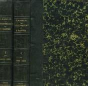 Le Consulmat Et L'Empire Tome I Et Ii. Tome I: 1799-1809 / Tome Ii: 1809-1815. - Couverture - Format classique