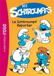 Les Schtroumpfs t.2 ; le Schtroumpf reporter - Couverture - Format classique