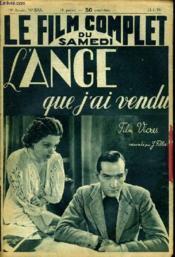 Le Film Complet Du Samedi N° 2215 - 18e Annee - L'Ange Que J'Ai Vendu - Couverture - Format classique