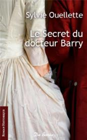 Secret du docteur Barry  - Ouellette Sylvi - Sylvie Ouellette