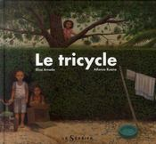 Vente livre :  Le tricycle  - Amado/Ruano