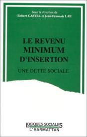 Le revenu minimum d'insertion, une dette sociale - Couverture - Format classique
