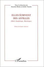 Elles écrivent des Antilles (HaÏti, Guadeloupe, Martinique) - Intérieur - Format classique