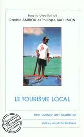 Le Tourisme Local ; Une Culture De L'Exotisme - Intérieur - Format classique