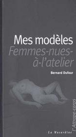 Mes modeles ou les femmes nues a l'atelier - Intérieur - Format classique