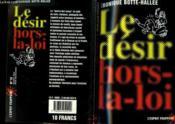 Le Desir Hors La Loi - Couverture - Format classique