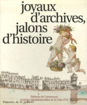 Joyaux d'archives, jalons d'histoire - Couverture - Format classique