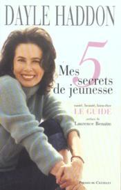 Mes 5 Secrets De Jeunesse - Couverture - Format classique