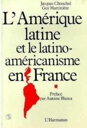 Amerique Latine Et Le Latino-Americanisme En ... - Couverture - Format classique
