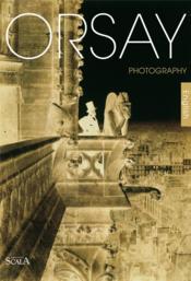 Orsay La Photographie En Anglais Ned (édition 2003) - Couverture - Format classique